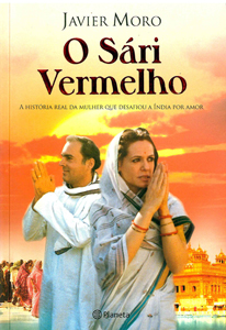O sári vermelho: a história real da mulher que desafiou a ìndia por amor