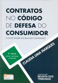 Contratos no código de defesa do consumidor: o novo regime das relações contratuais