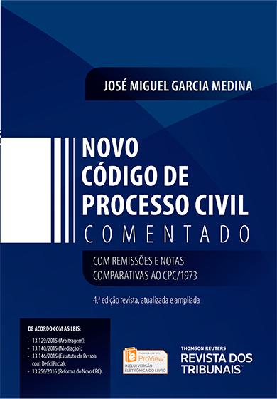 Novo código de processo civil comentado: com remissões e notas comparativas ao CPC / 1973