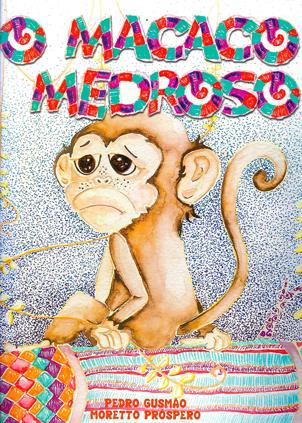 O macaco medroso